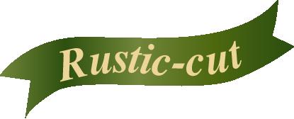 rustic-cut
